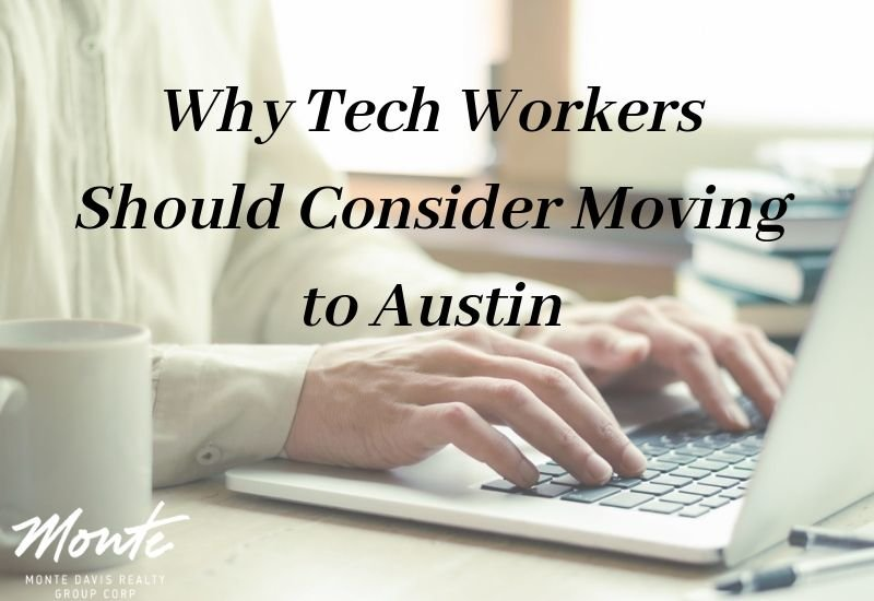 why tech workers should consider moving to Austin